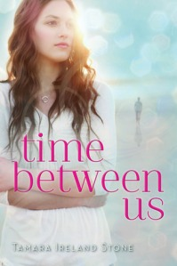 Discussion: Time Between Us – Tamara Ireland Stone
