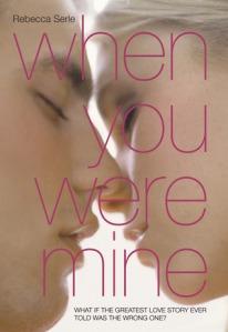 Discussion: When You Were Mine – Rebecca Serle