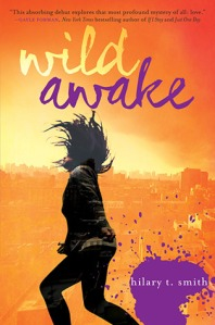 Review: Wild Awake – Hilary T. Smith