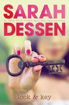 Second Chance Sunday – Lock and Key by Sarah Dessen