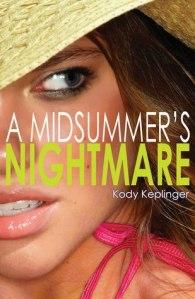Second Chance Summer – A Midsummer's Nightmare by Kody Keplinger