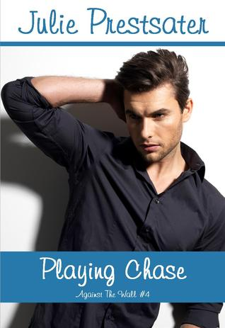 Playing Chase – Julie Prestsater: Blog Tour and Giveaway