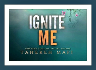 Waiting on Wednesday – Ignite Me by Tahereh Mafi