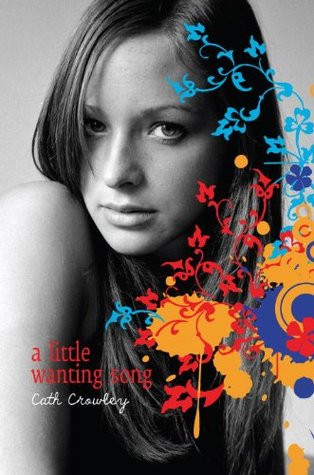 Review: A Little Wanting Song – Cath Crowley
