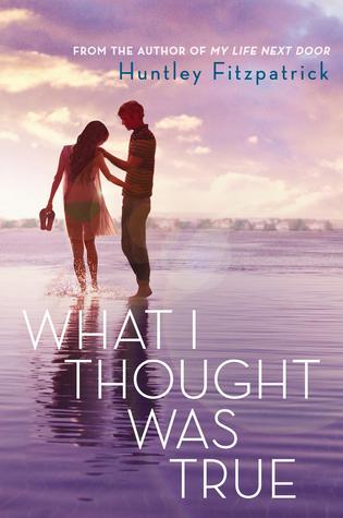 Review: What I Thought Was True – Huntley Fitzpatrick