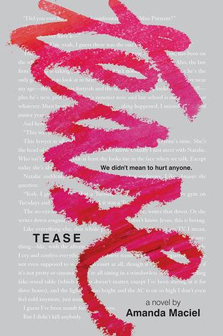 Review: Tease – Amanda Maciel