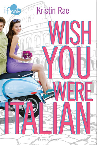 Review: Wish You Were Italian – Kristin Rae