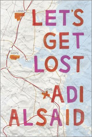 Review: Let's Get Lost – Adi Alsaid